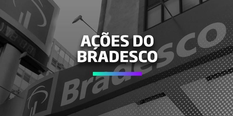 Ações do Bradesco (BBDC3/BBDC4): É a hora de Comprar ou Vender?